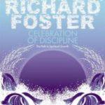 Прославление дисциплины. Путь духовного роста // Ричард Фостер