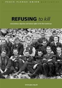 Отказавшиеся убивать. Книга об отказчиках совести в Первую мировую войну.