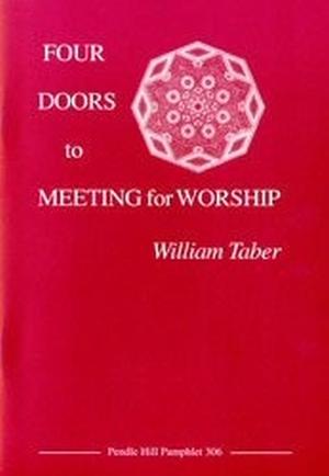 Уильям Тэйбер: Четыре двери к молитвенному собранию